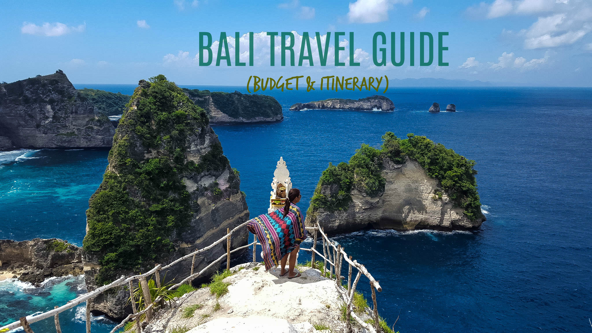 Bali Travel Guide 2019 (Budget + Itinerary)