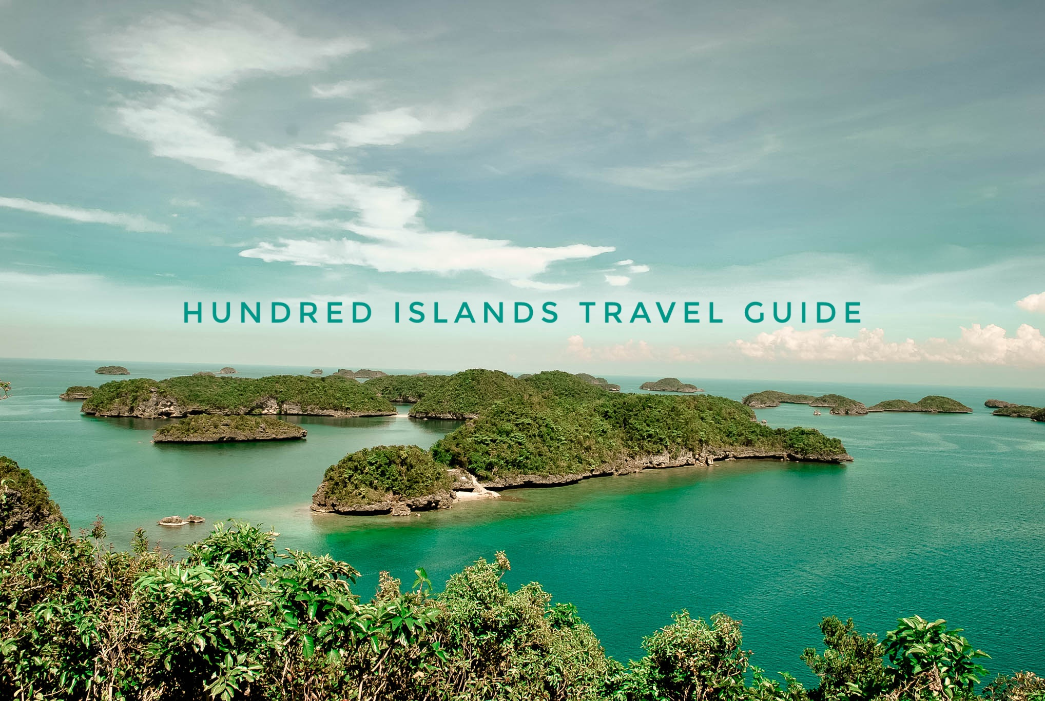 HUNDRED ISLANDS: Travel Guide Blog 2017 (Budget + Itinerary