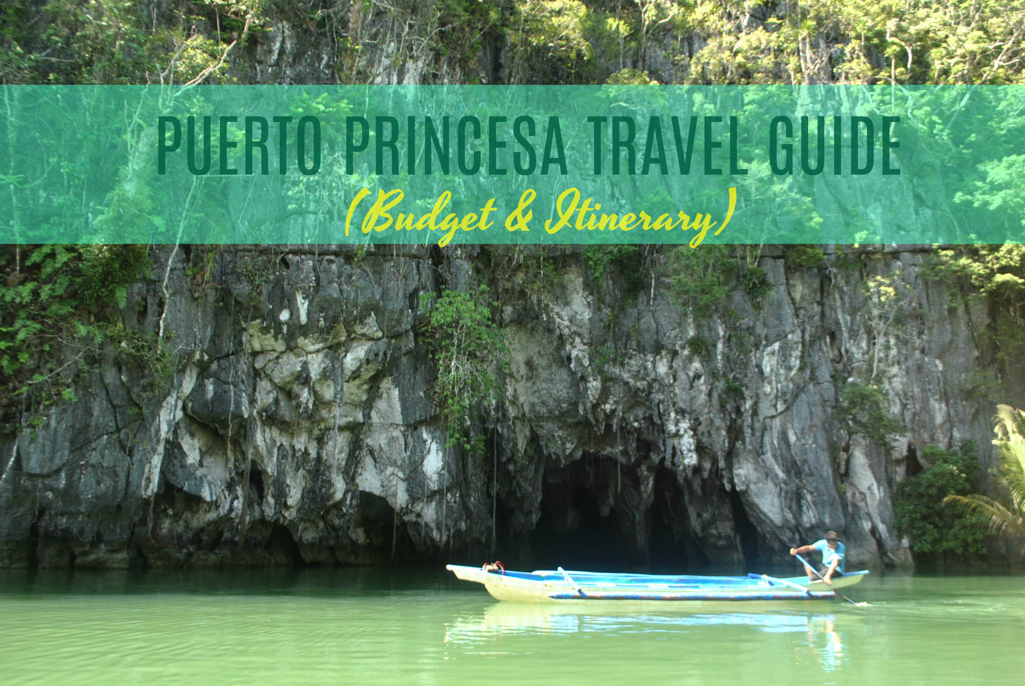 PUERTO PRINCESA TRAVEL GUIDE 2019 (Budget + Itinerary)