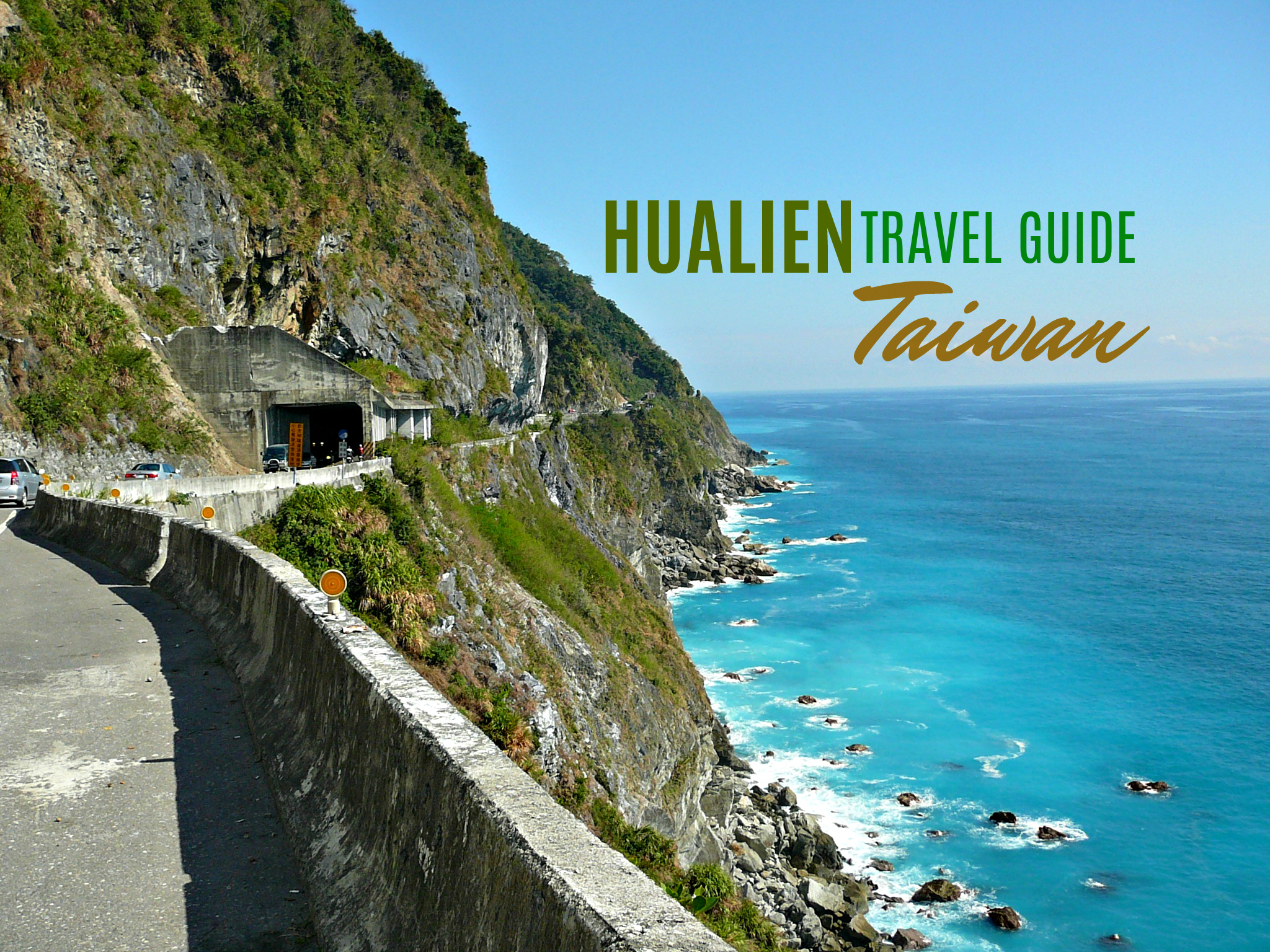 HUALIEN TRAVEL GUIDE BLOG (Budget + Itinerary)