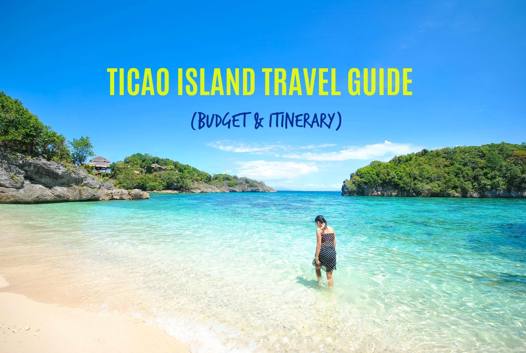 TICAO ISLAND TRAVEL GUIDE BLOG 2018 (Budget + Itinerary)