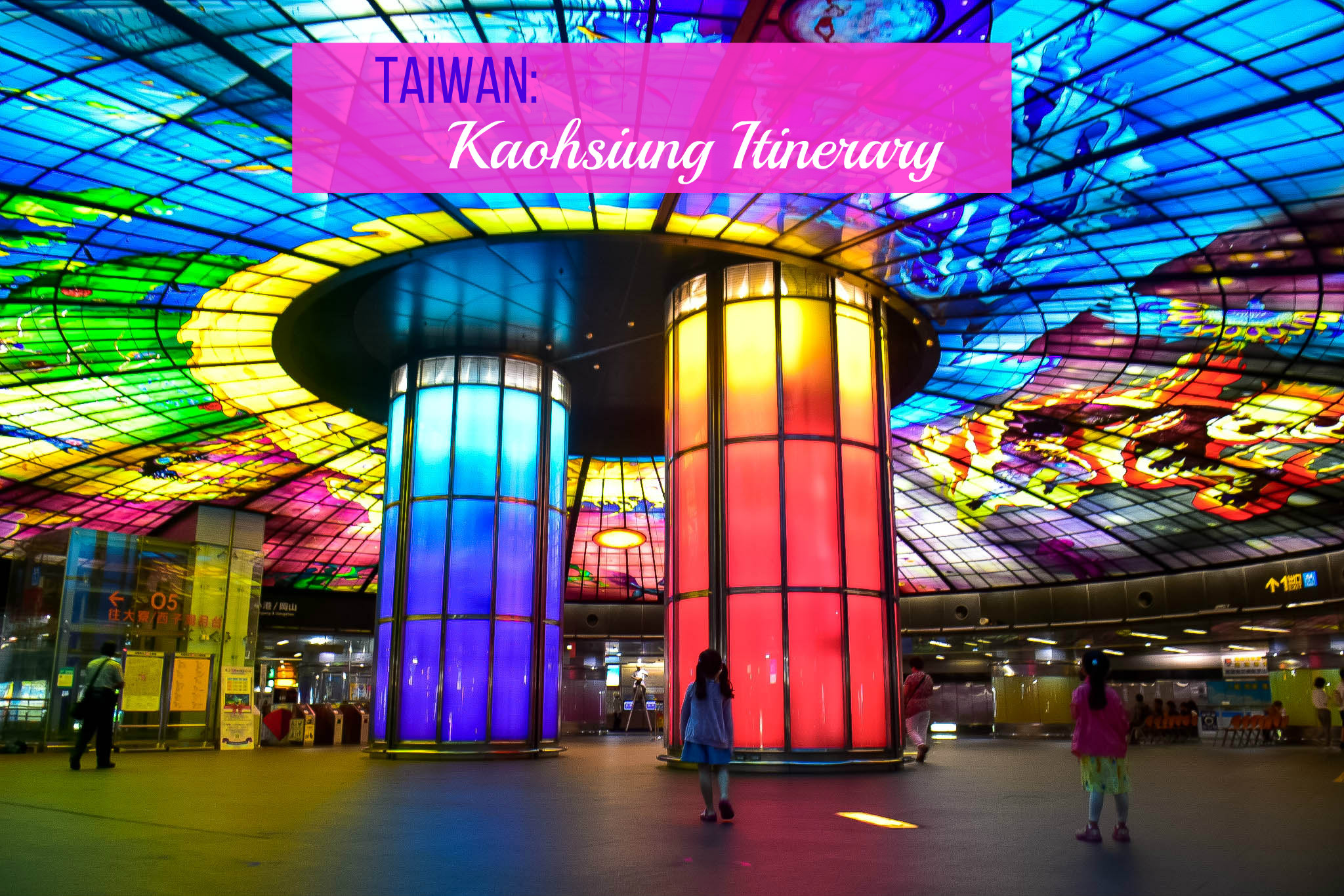KAOHSIUNG ITINERARY with Budget ( 2 Days – 3 Days)