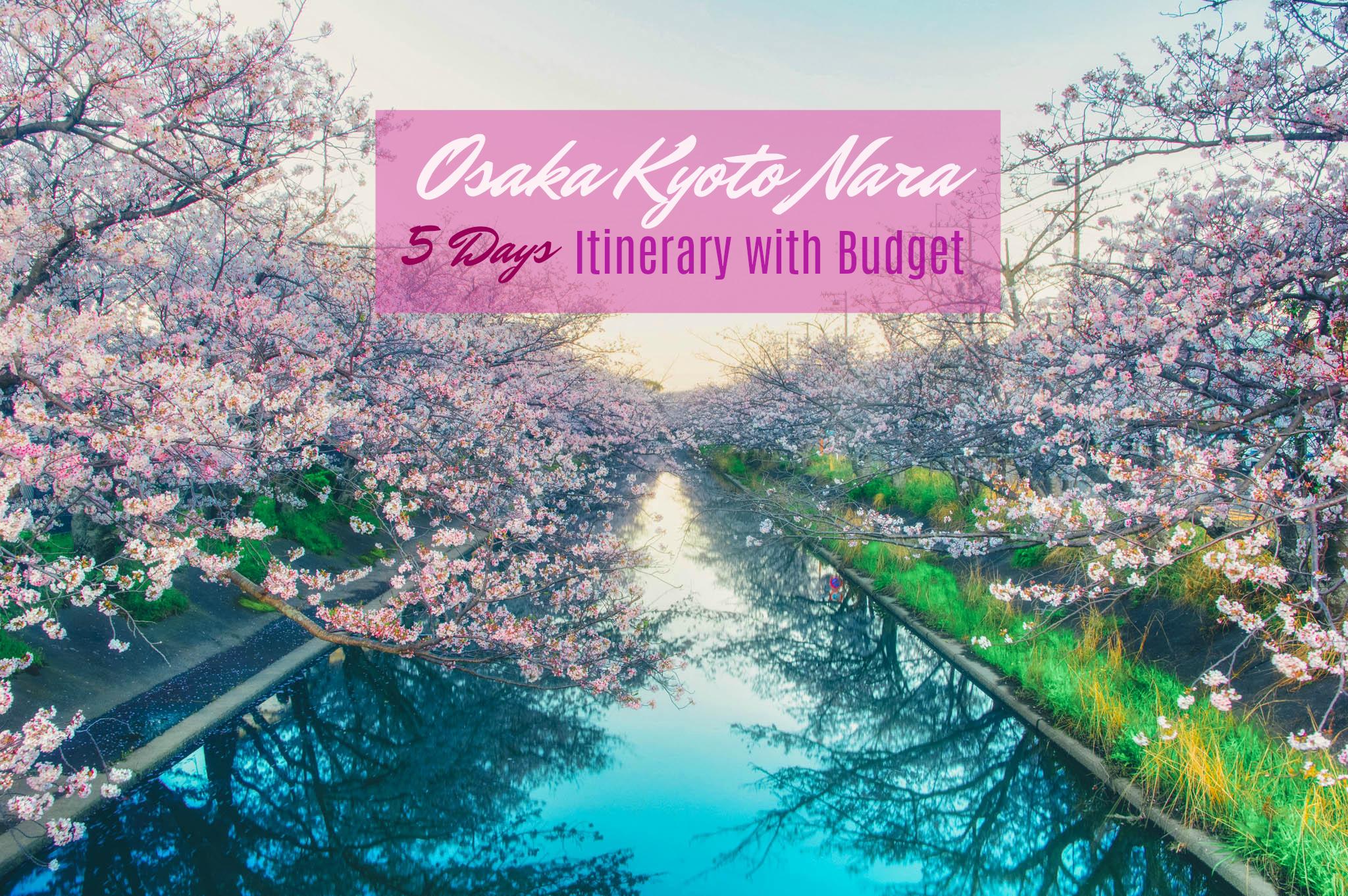 OSAKA-KYOTO-NARA ITINERARY 2018