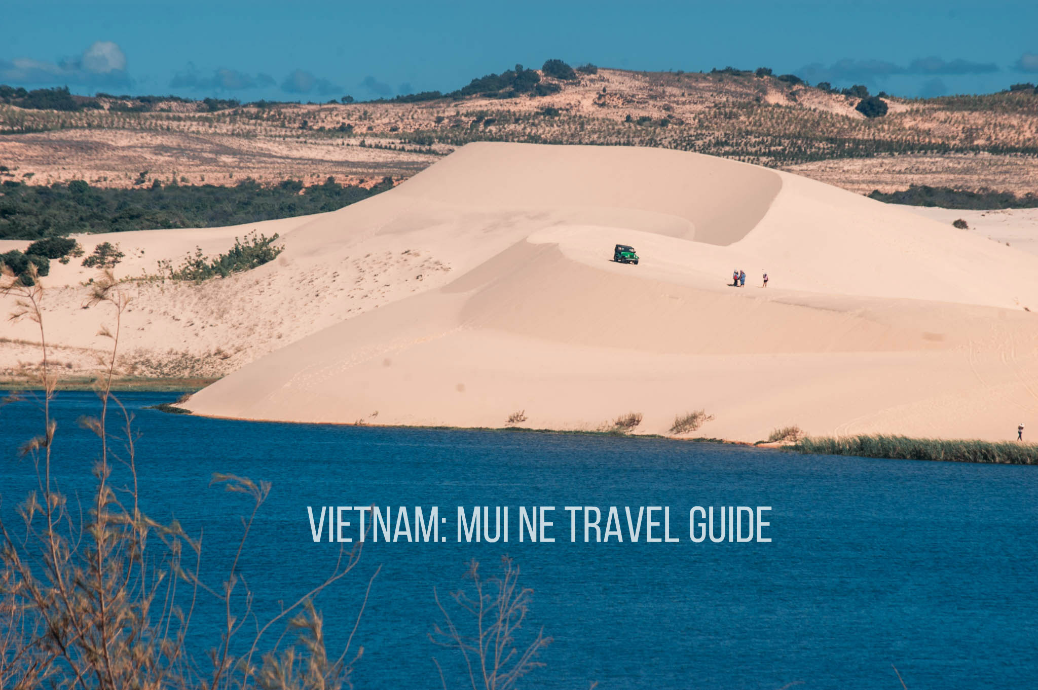 VIETNAM: MUI NE TRAVEL GUIDE BLOG (Budget + Itinerary)