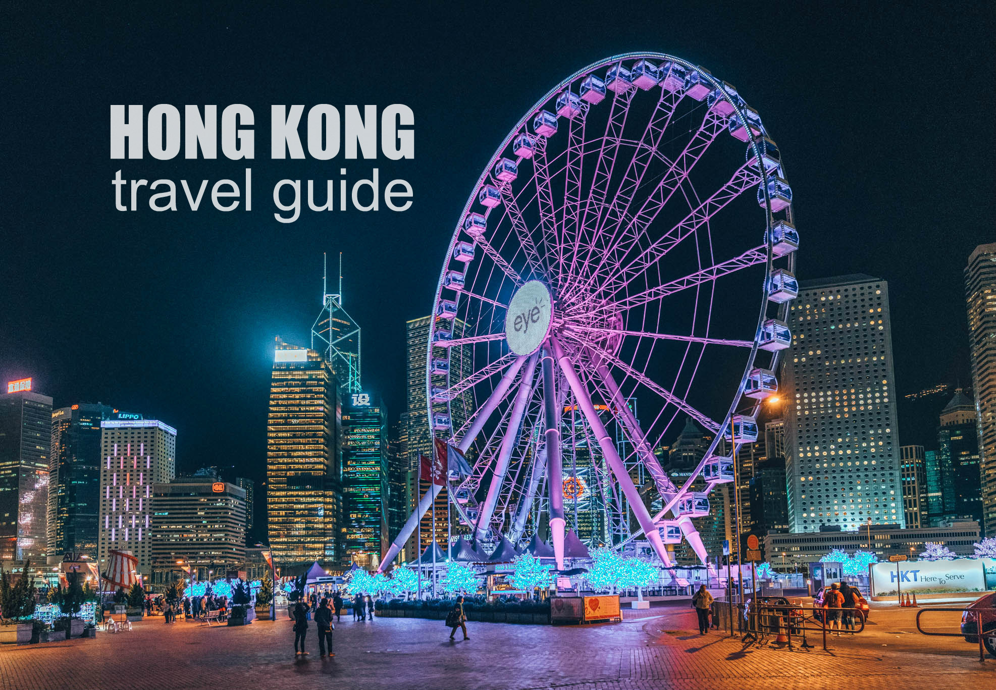 HONG KONG TRAVEL GUIDE BLOG (Itinerary + Budget)