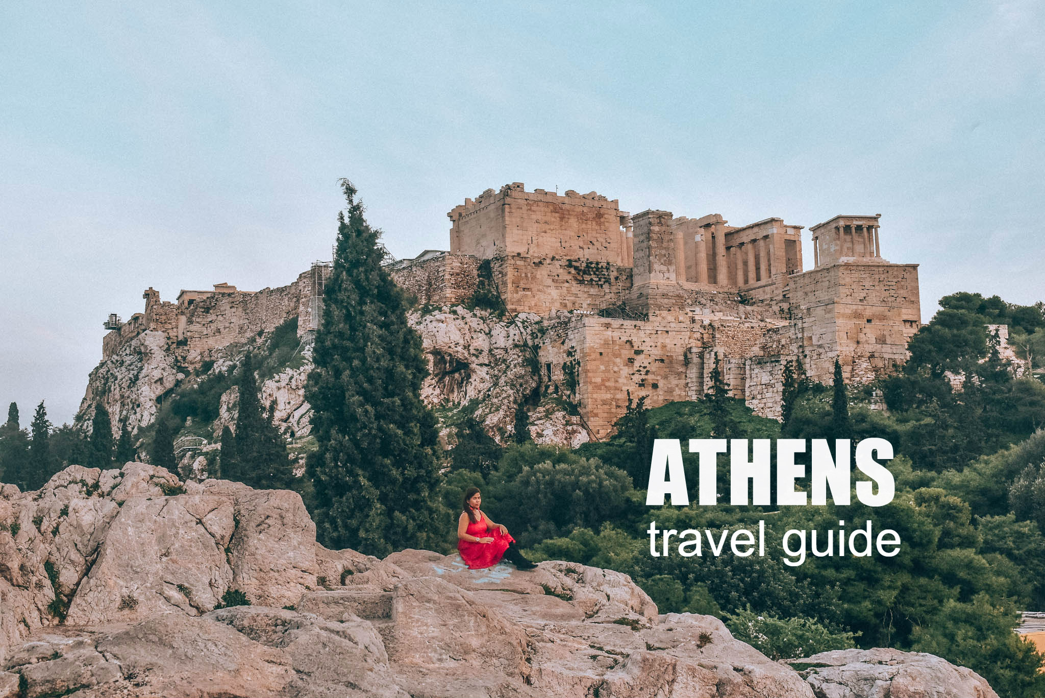 ATHENS TRAVEL GUIDE (ITINERARY + BUDGET) 2019