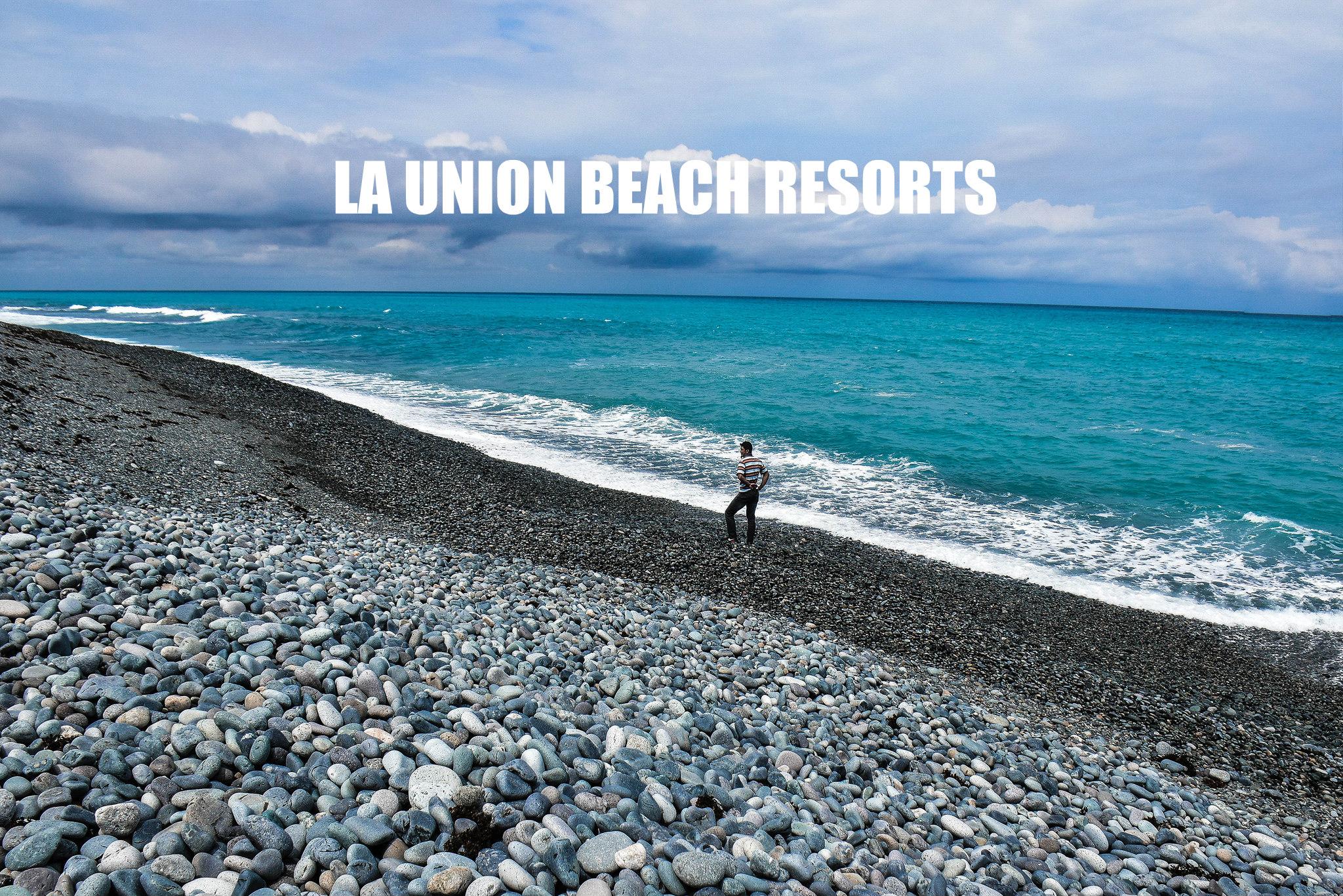 LA UNION BEACH RESORTS