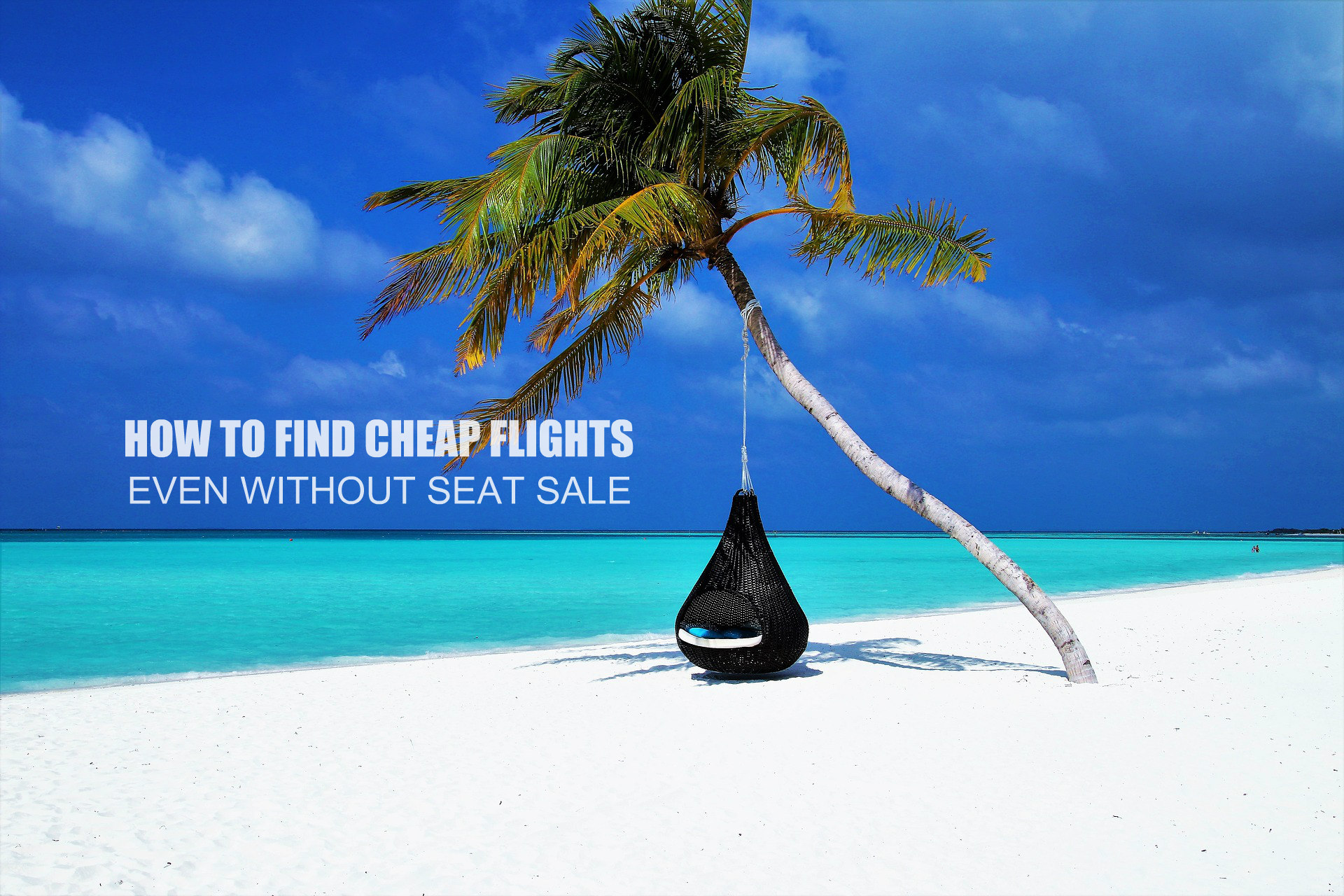 TRAVELOKA: How to Find Cheap Flights Even Without Seat Sale