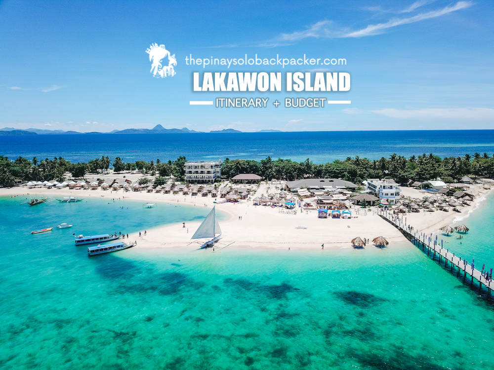 LAKAWON ISLAND TRAVEL GUIDE : (Itinerary + Budget)