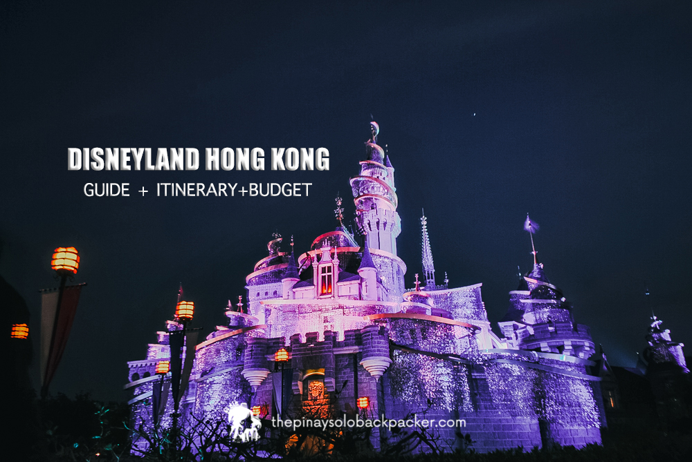 Disneyland Hong Kong Guide: Tickets, Ride, Itinerary + Budget