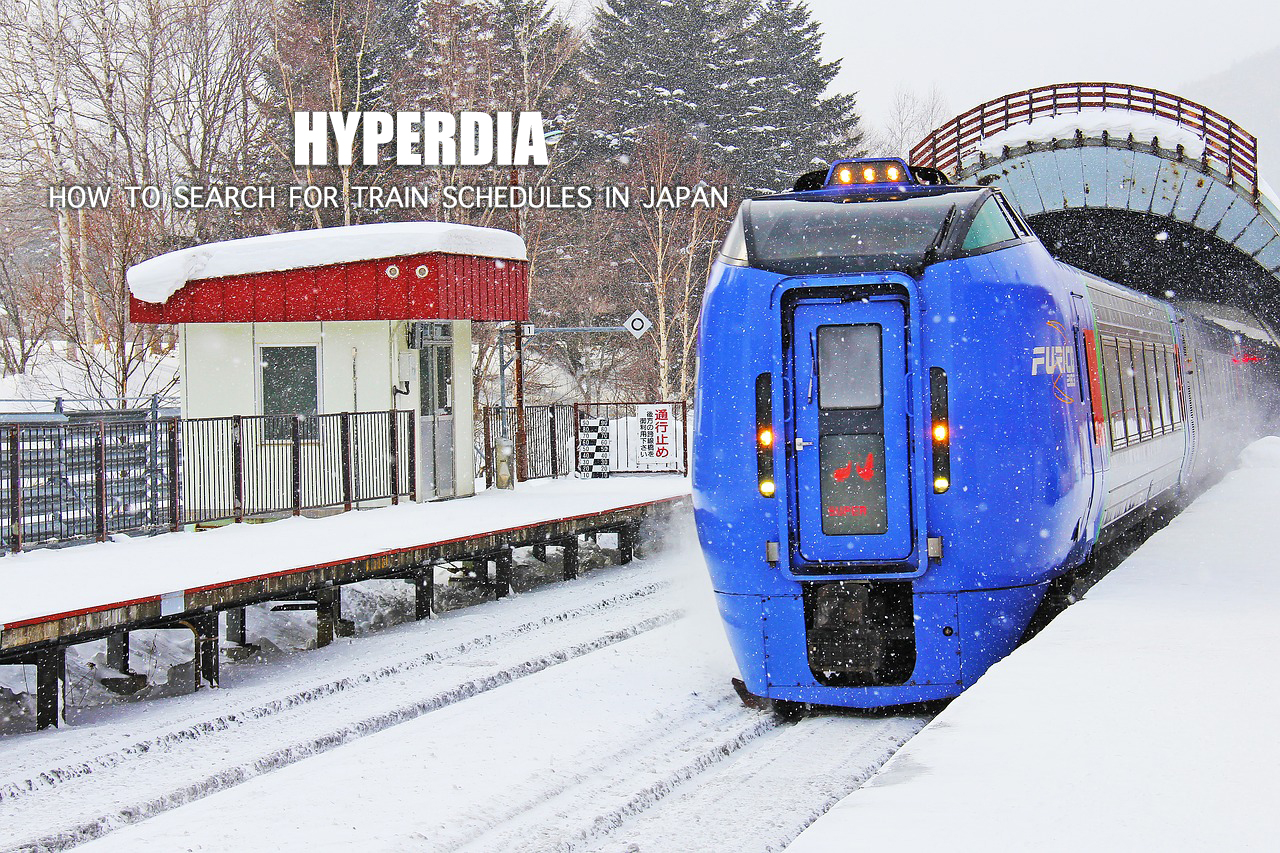 HYPERDIA : How to Search Train Schedules in Japan