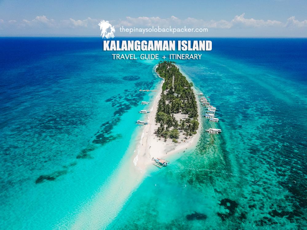KALANGGAMAN ISLAND TRAVEL GUIDE (Itinerary + Budget)