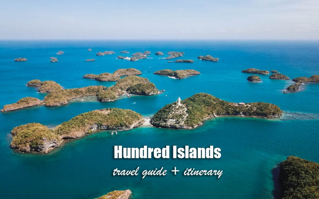 2021 HUNDRED ISLANDS: Travel Guide (ITINERARY + BUDGET) Blog