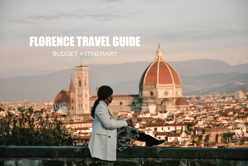 Florence Travel Guide  (Itinerary + Budget)