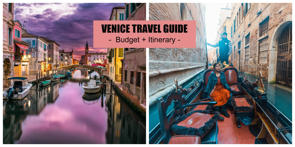Venice Travel Guide (Budget + Itinerary)