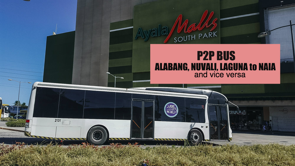 P2P Bus ALABANG TO NAIA Schedule + NAIA to ALABANG & LAGUNA Schedule