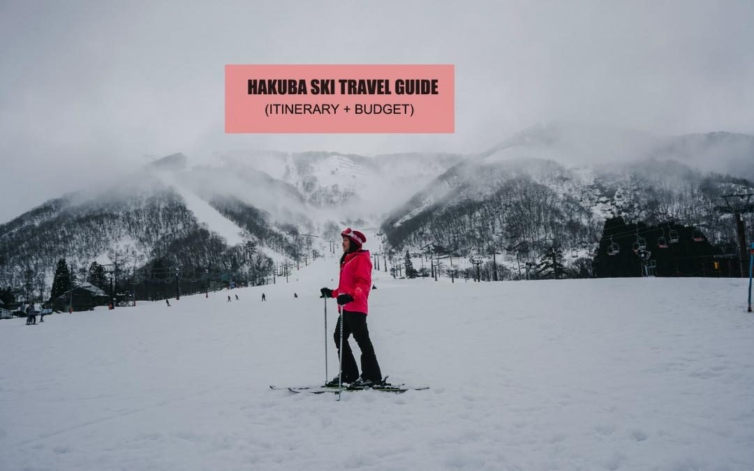 HAKUBA TRAVEL GUIDE (Itinerary + Budget)