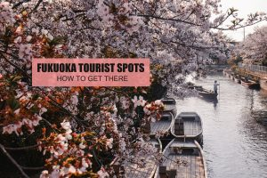 FUKUOKA TOURIST SPOTS