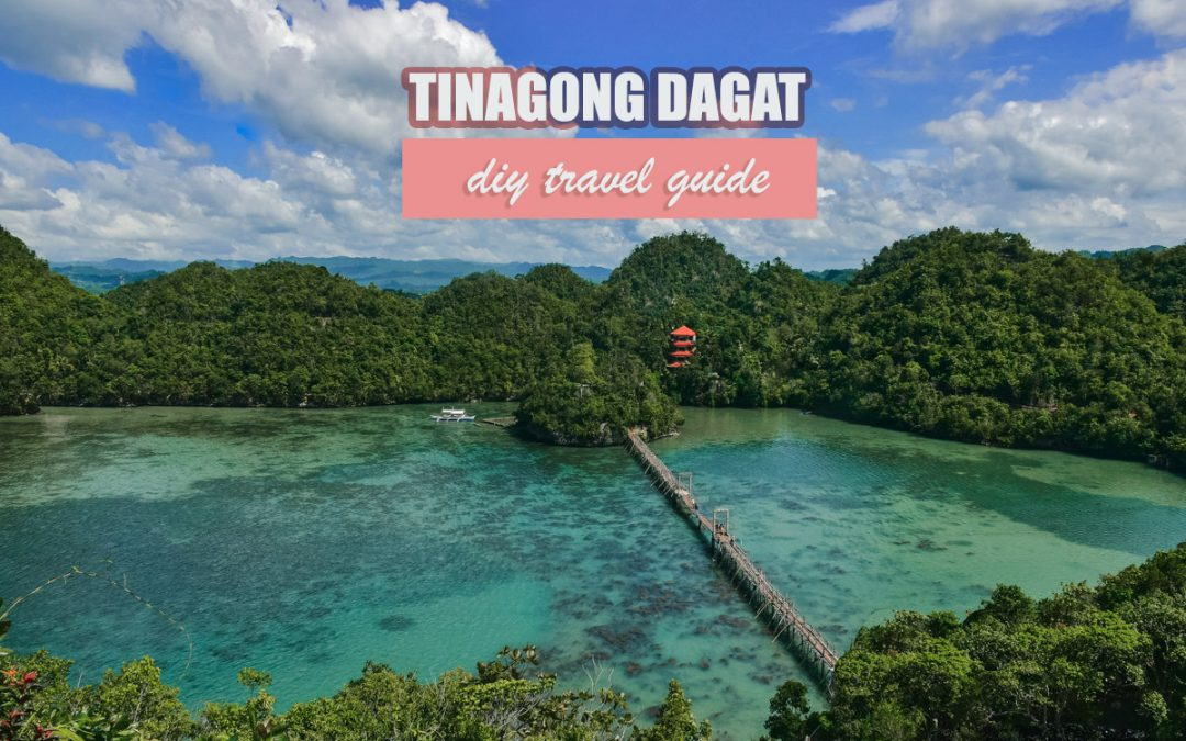 TINAGONG DAGAT: DIY TRAVEL GUIDE