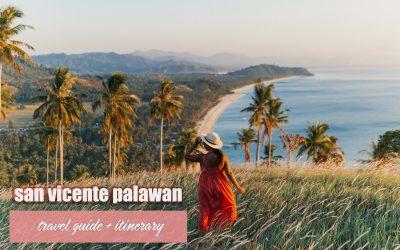 SAN VICENTE PALAWAN: TRAVEL GUIDE + ITINERARY