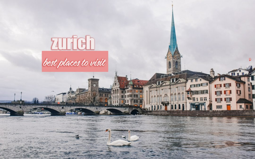 30 TOURIST SPOTS IN ZURICH