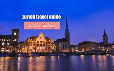 ZURICH TRAVEL GUIDE (Budget + Itinerary) 2019
