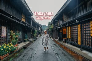 TAKAYAMA THINGS TO DO