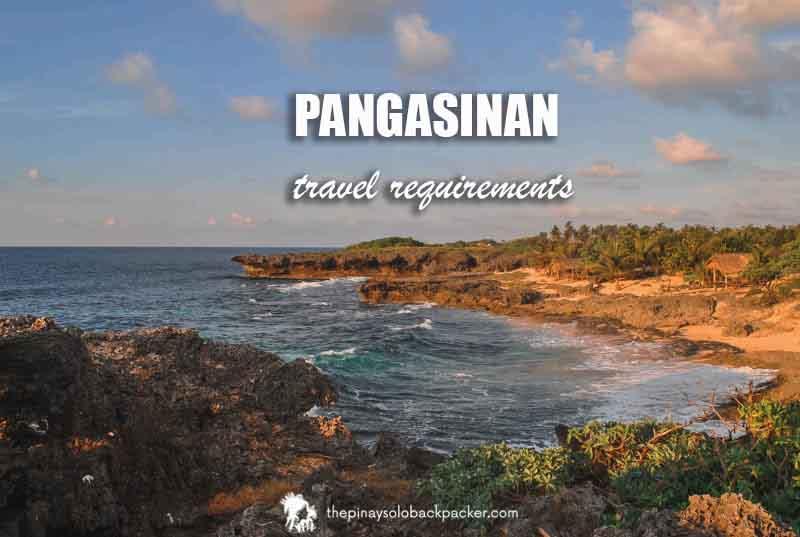 PANGASINAN TRAVEL REQUIREMENTS 2021